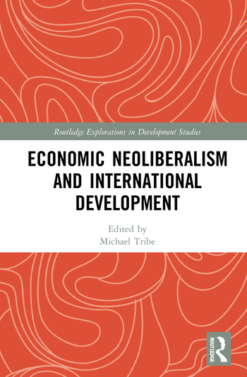 New book – Economic Neoliberalism and International Development