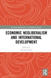 Economic Neoliberalism and International Development