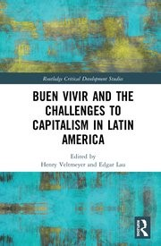Buen Vivir and the Challenges to Capitalism in Latin America