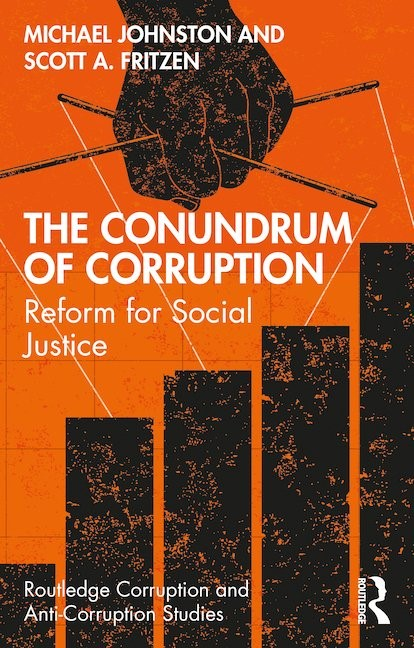 The Conundrum of Corruption: Reform for Social Justice
