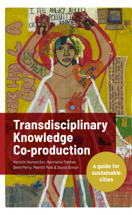 Just published! Transdisciplinary Knowledge Co-Production for Sustainable Cities: A guide for sustainable cities